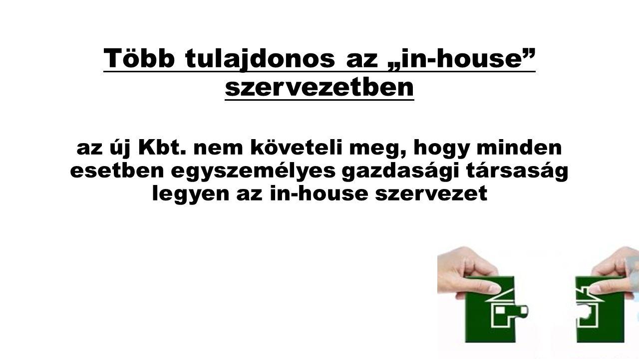 """Több tulajdonos az """"in-house szervezetben az új Kbt"""