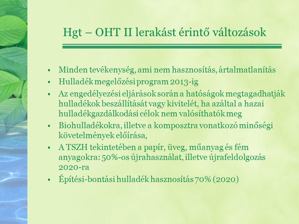 Hgt – OHT II lerakást érintő változások
