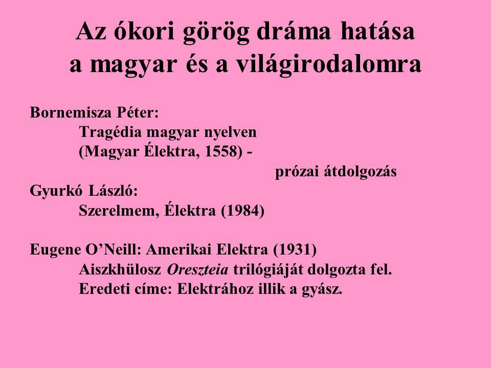 Az ókori görög dráma hatása a magyar és a világirodalomra