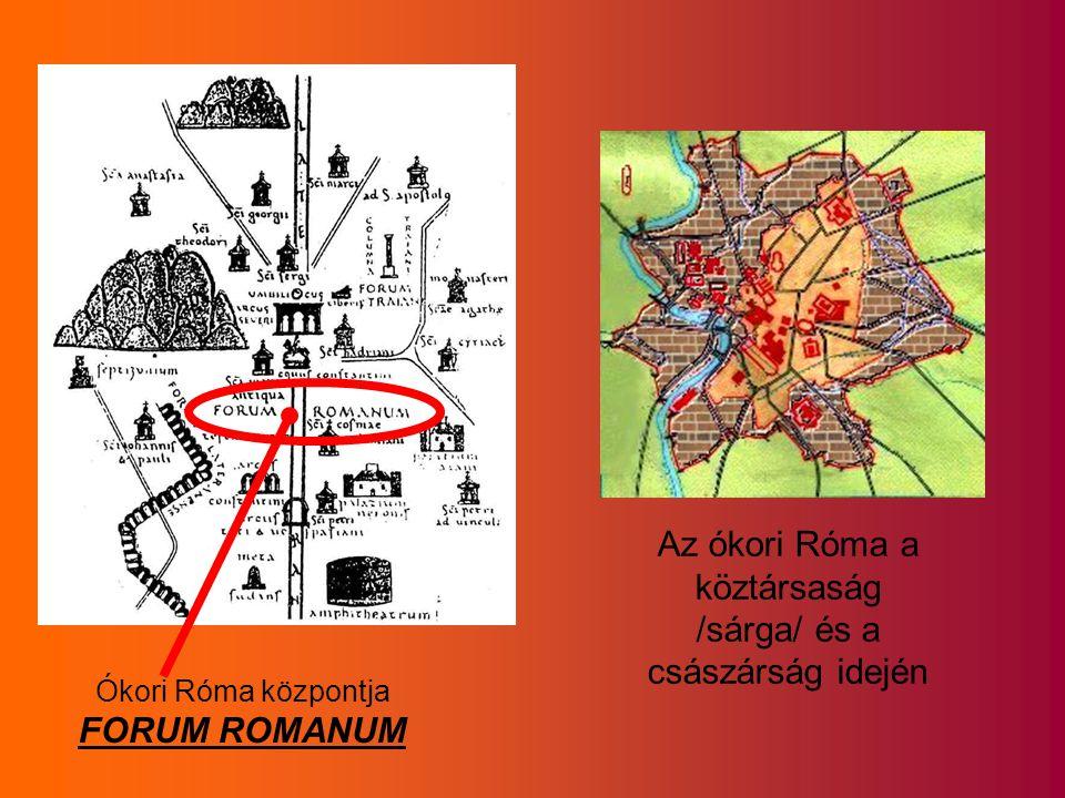 Az ókori Róma a köztársaság /sárga/ és a császárság idején