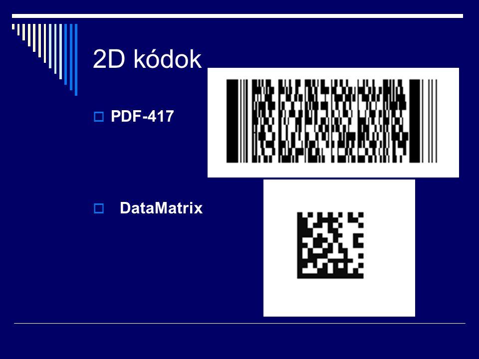2D kódok PDF-417 DataMatrix