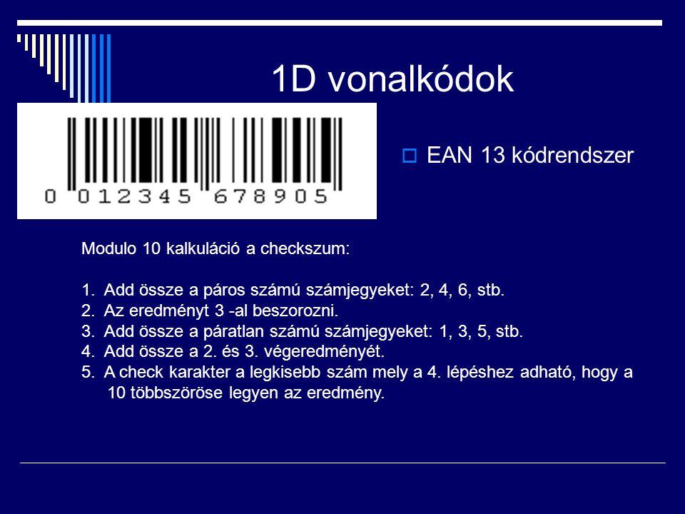 1D vonalkódok EAN 13 kódrendszer Modulo 10 kalkuláció a checkszum: