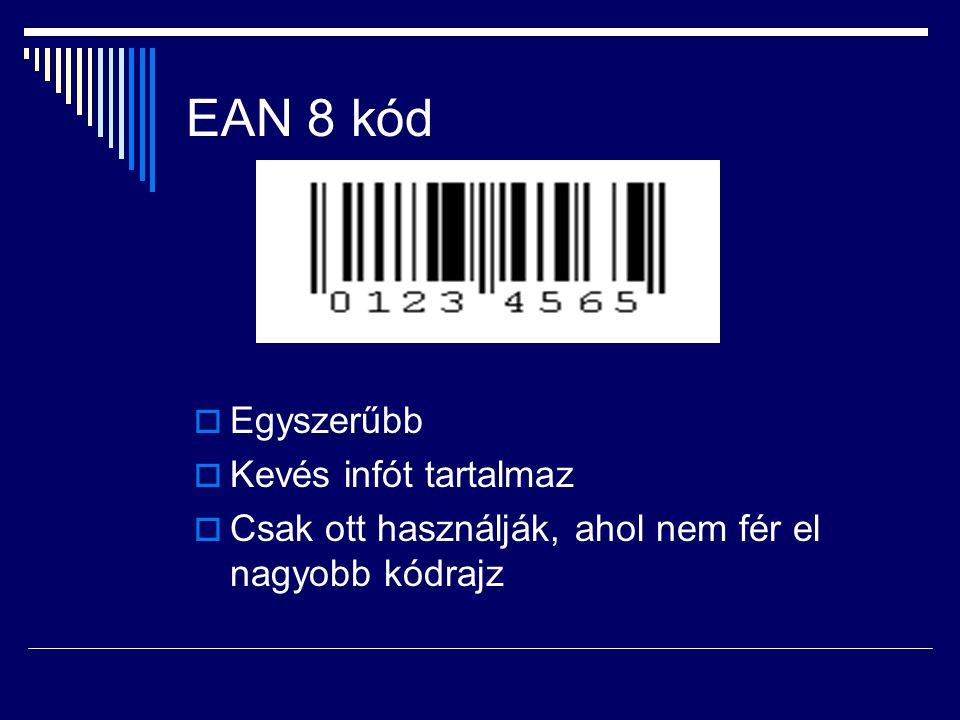 EAN 8 kód Egyszerűbb Kevés infót tartalmaz