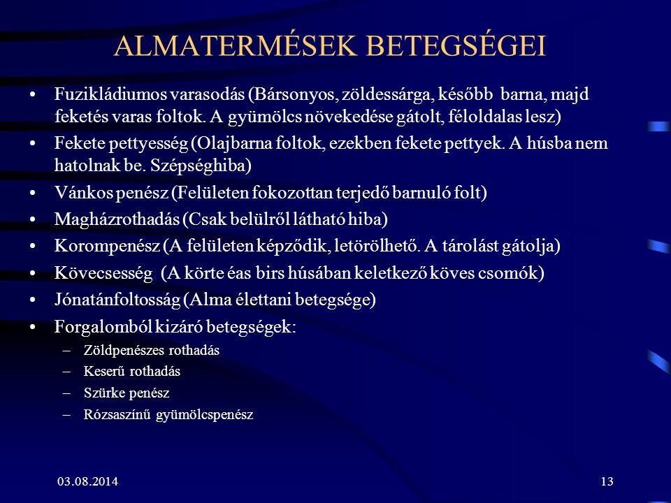 ALMATERMÉSEK BETEGSÉGEI