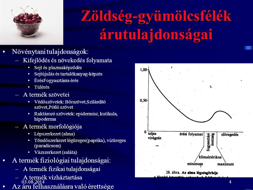 Zöldség-gyümölcsfélék árutulajdonságai