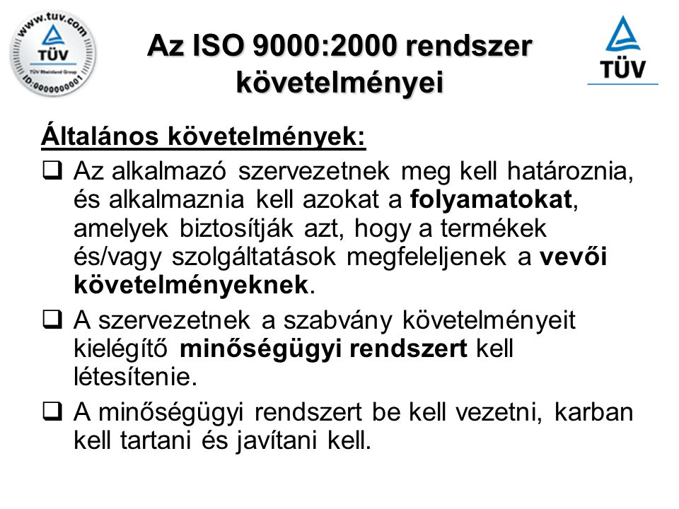 Az ISO 9000:2000 rendszer követelményei