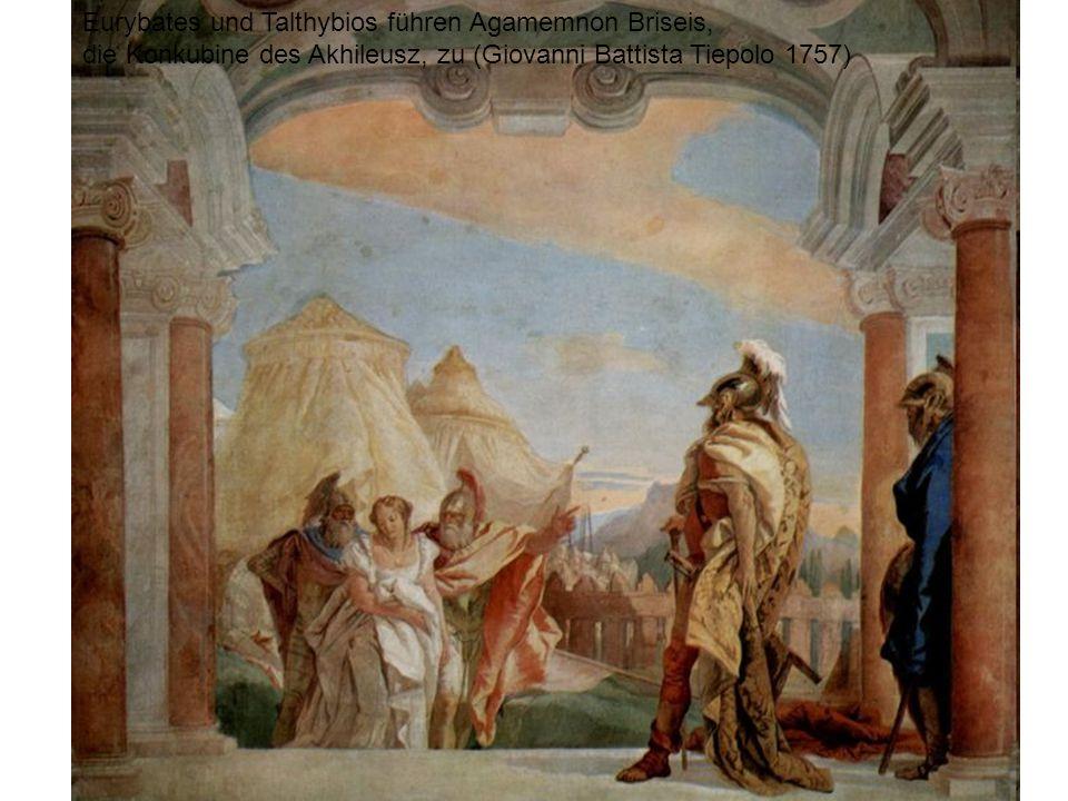 Eurybates und Talthybios führen Agamemnon Briseis,