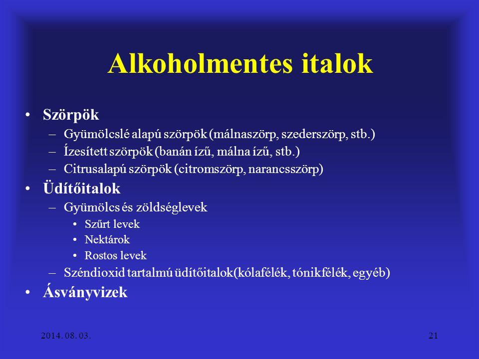 Alkoholmentes italok Szörpök Üdítőitalok Ásványvizek