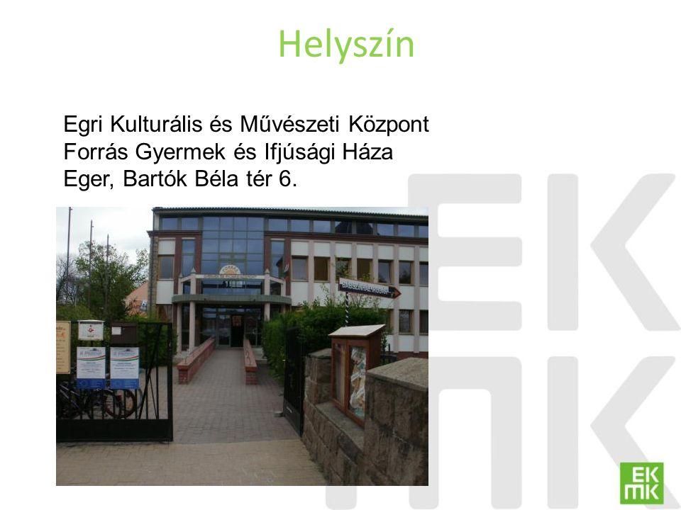 Helyszín Egri Kulturális és Művészeti Központ
