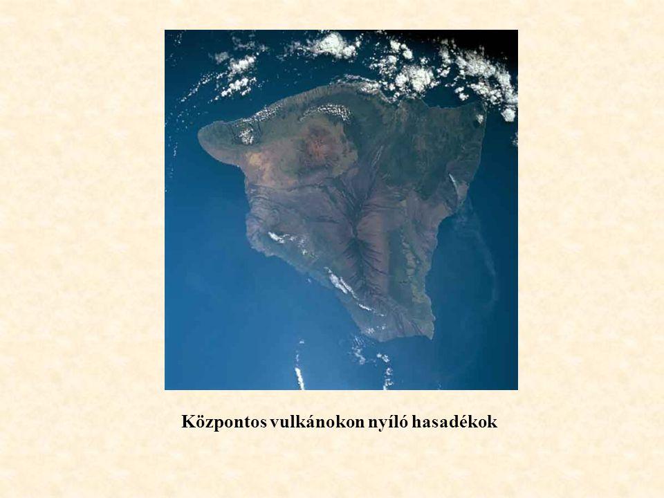 Központos vulkánokon nyíló hasadékok