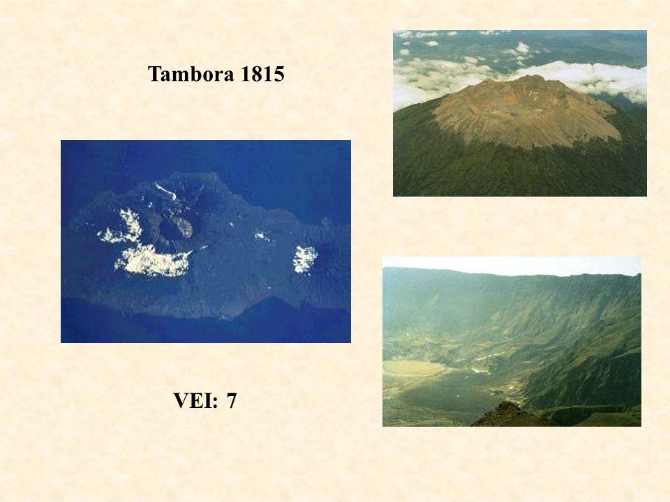 Tambora 1815 VEI: 7