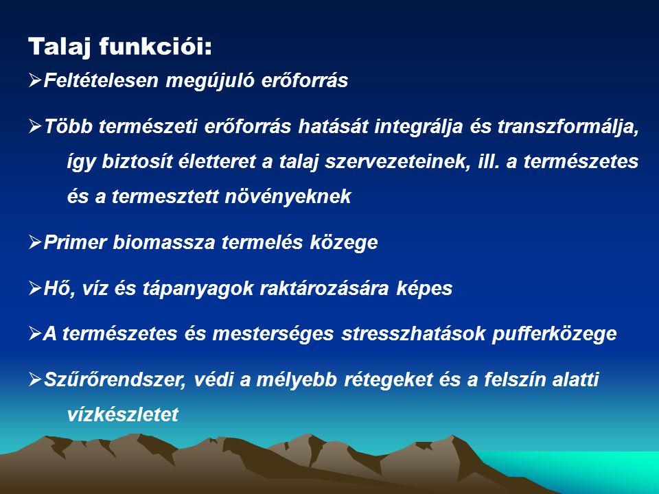 Talaj funkciói: Feltételesen megújuló erőforrás