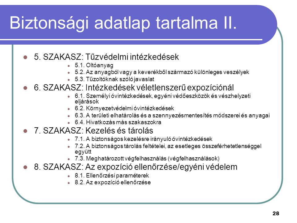 Biztonsági adatlap tartalma II.