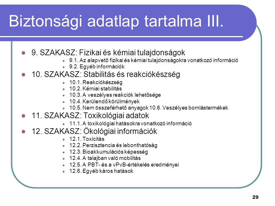 Biztonsági adatlap tartalma III.