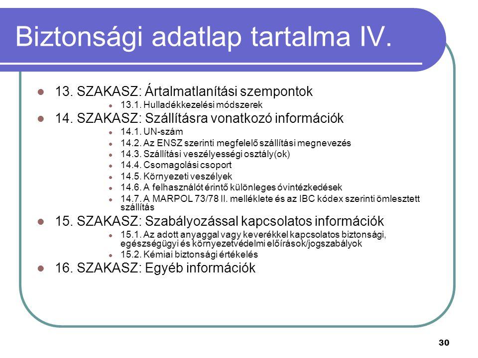 Biztonsági adatlap tartalma IV.
