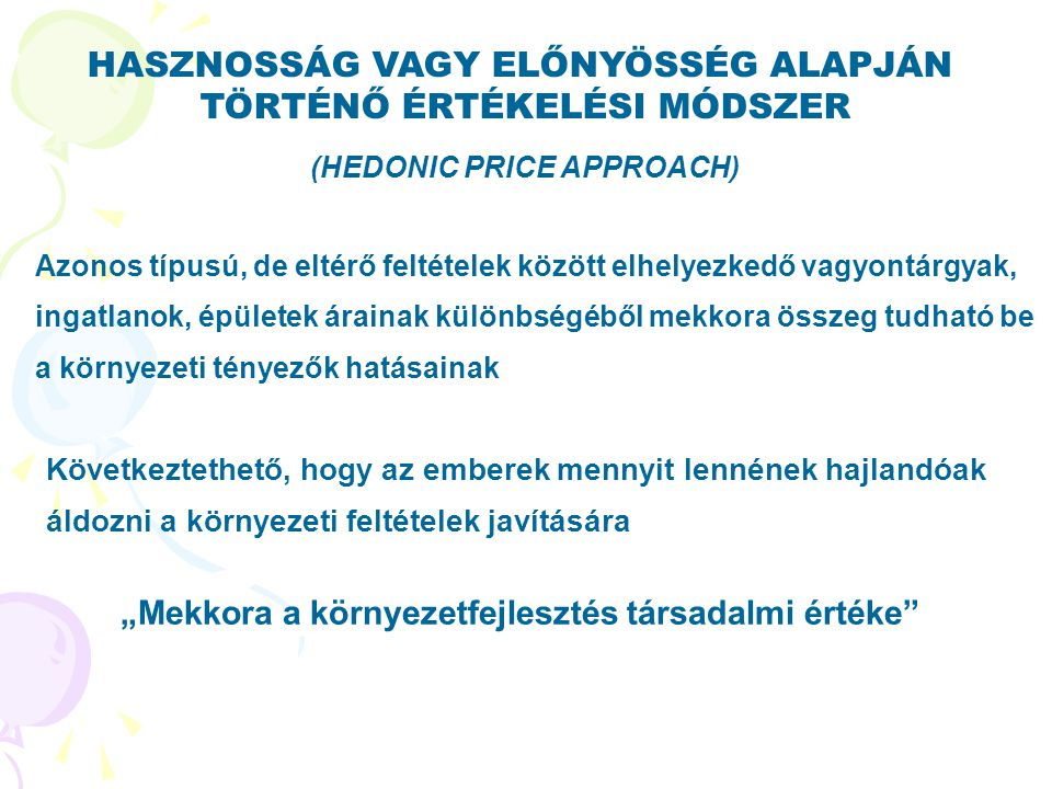 (HEDONIC PRICE APPROACH)