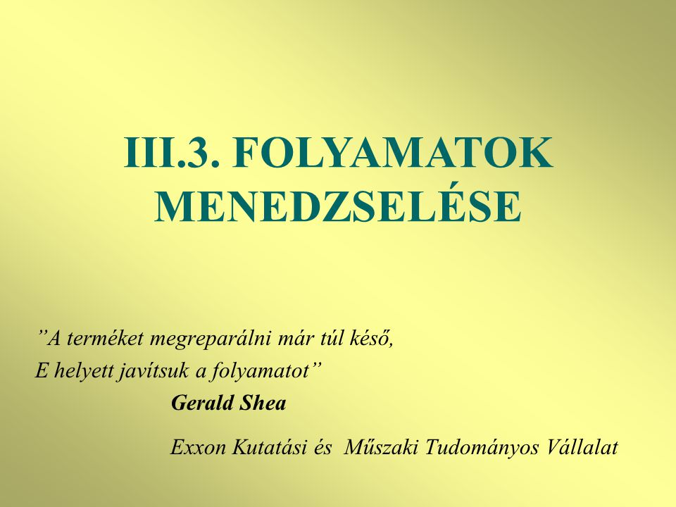 III.3. FOLYAMATOK MENEDZSELÉSE