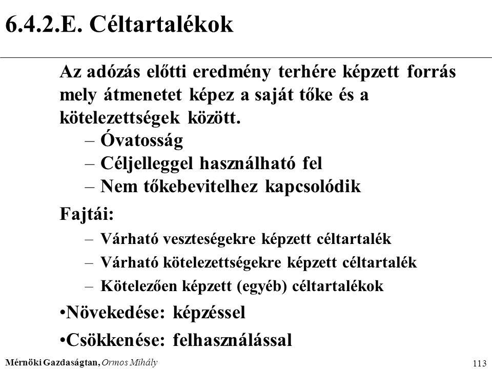 6.4.2.E. Céltartalékok Menedzser 2000.