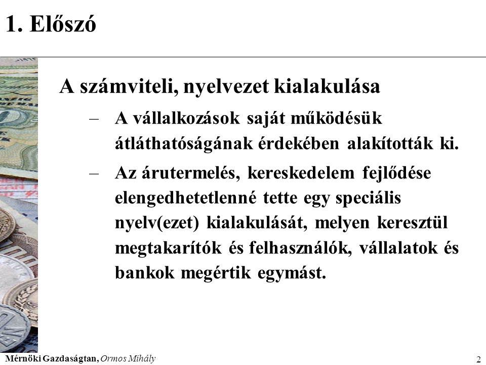 1. Előszó A számviteli, nyelvezet kialakulása