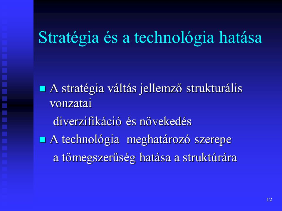 Stratégia és a technológia hatása