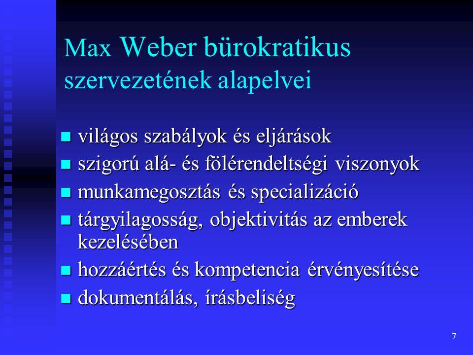 Max Weber bürokratikus szervezetének alapelvei