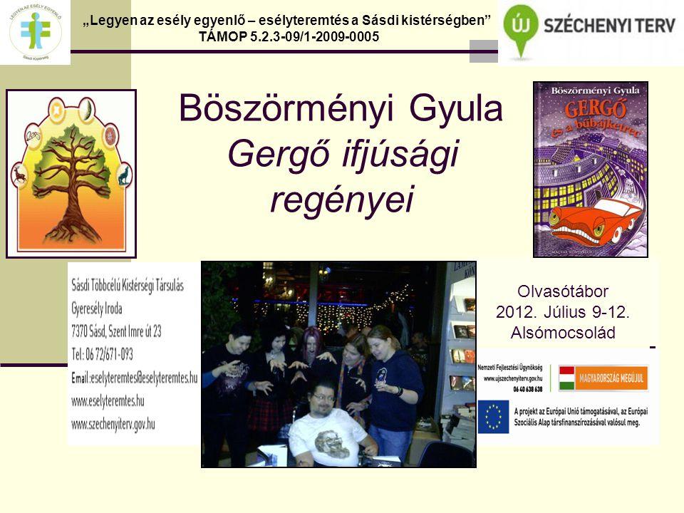 Böszörményi Gyula Gergő ifjúsági regényei