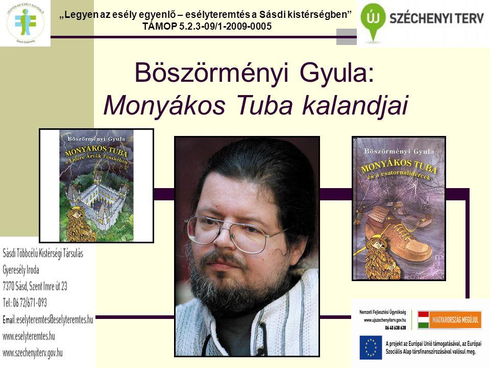 Böszörményi Gyula: Monyákos Tuba kalandjai