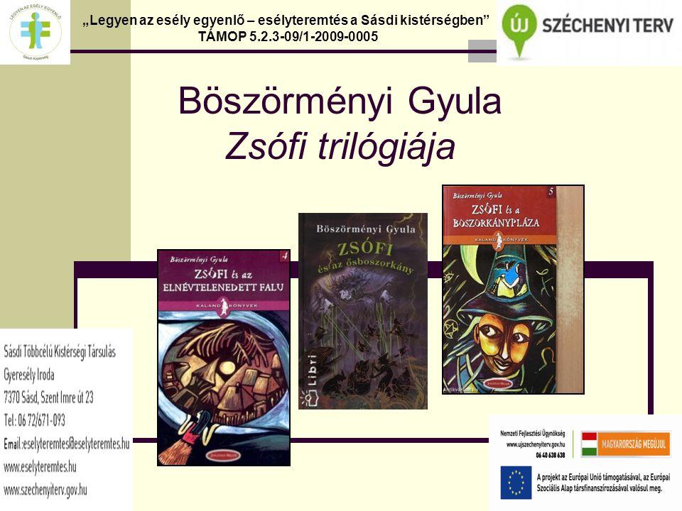 Böszörményi Gyula Zsófi trilógiája