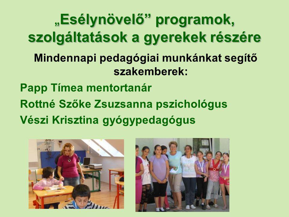 """""""Esélynövelő programok, szolgáltatások a gyerekek részére"""
