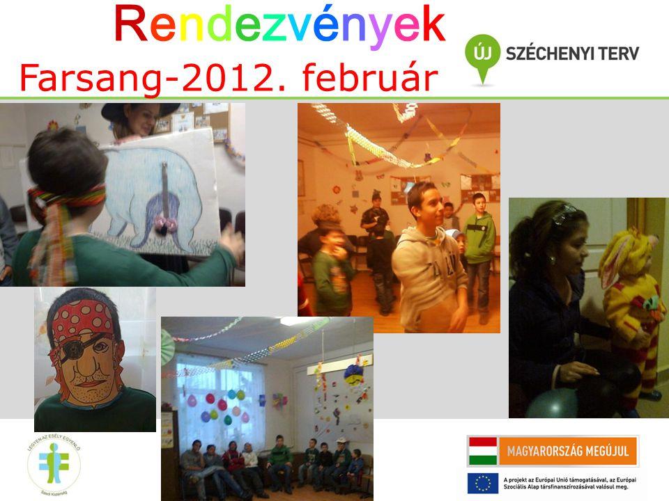 Rendezvények Farsang-2012. február