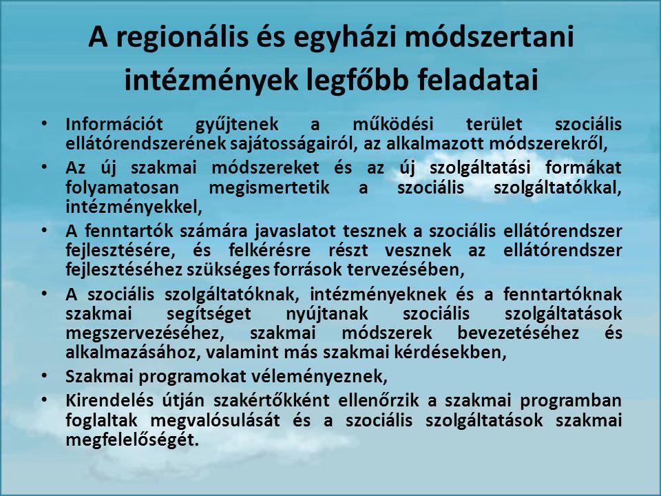 A regionális és egyházi módszertani intézmények legfőbb feladatai
