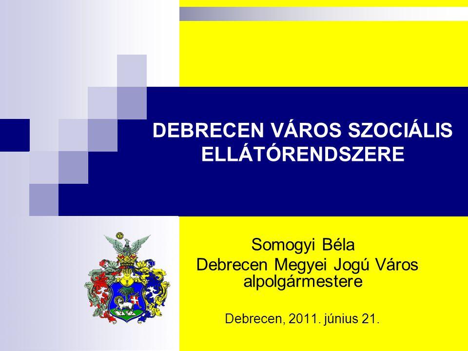 DEBRECEN VÁROS SZOCIÁLIS