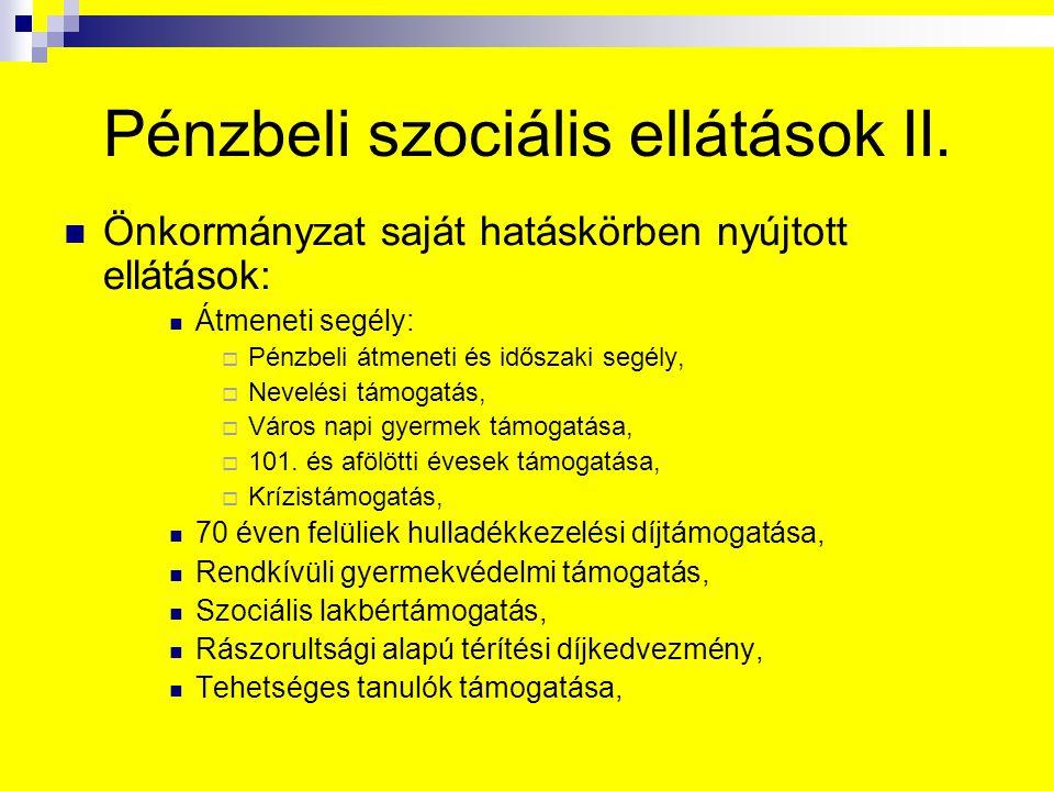 Pénzbeli szociális ellátások II.