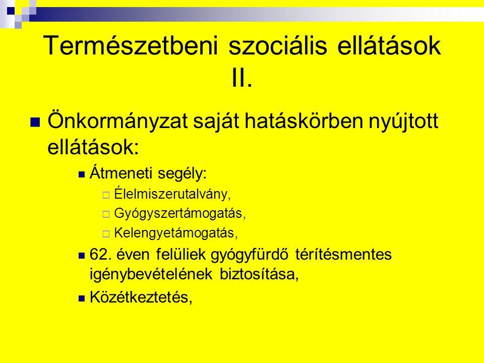 Természetbeni szociális ellátások II.
