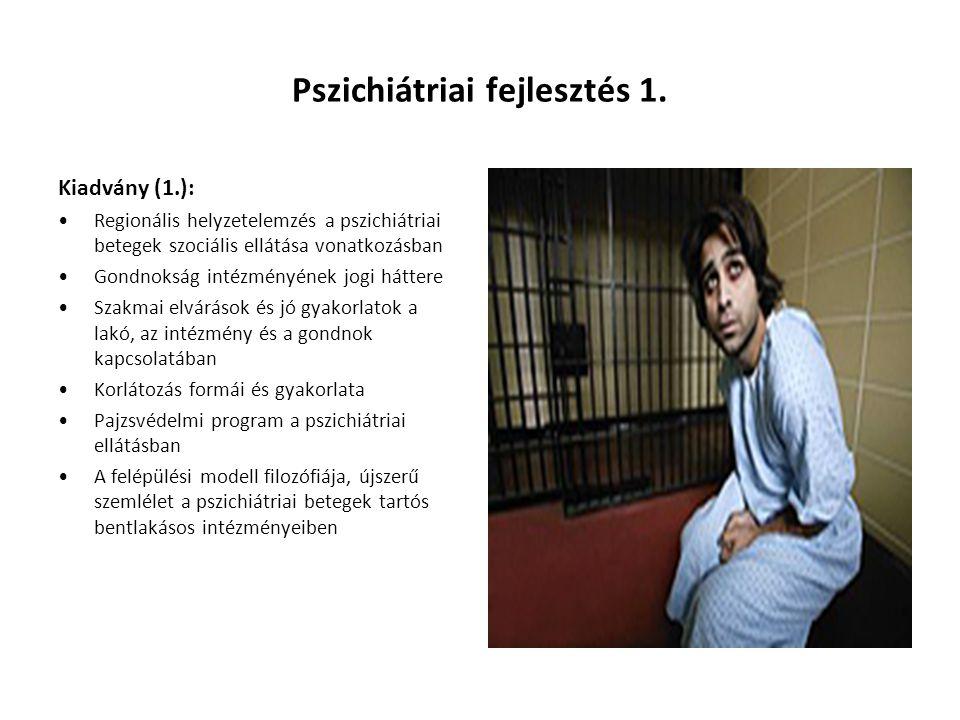 Pszichiátriai fejlesztés 1.