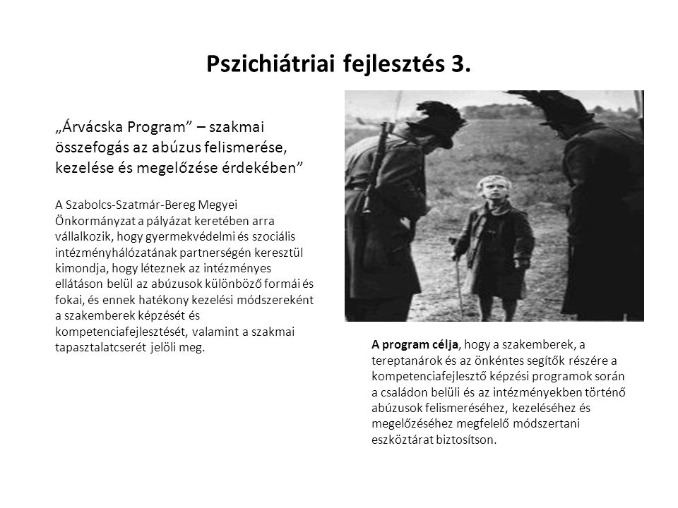 Pszichiátriai fejlesztés 3.