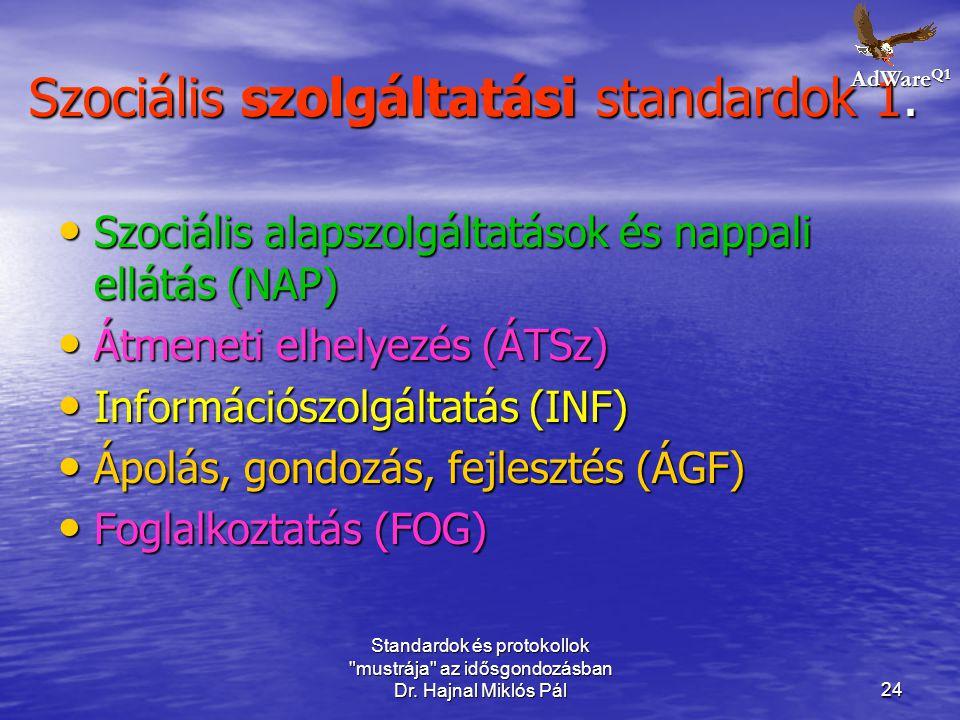 Szociális szolgáltatási standardok 1.