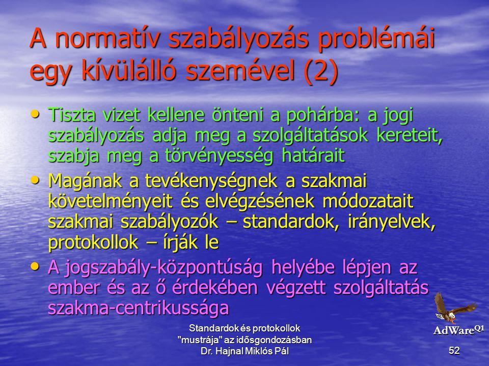 A normatív szabályozás problémái egy kívülálló szemével (2)