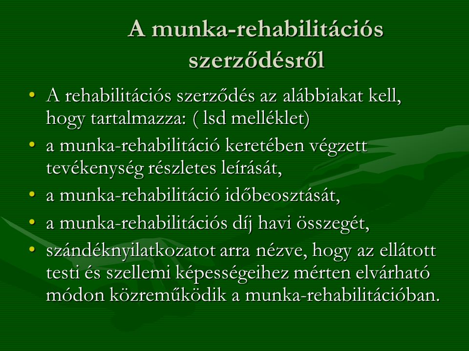 A munka-rehabilitációs szerződésről