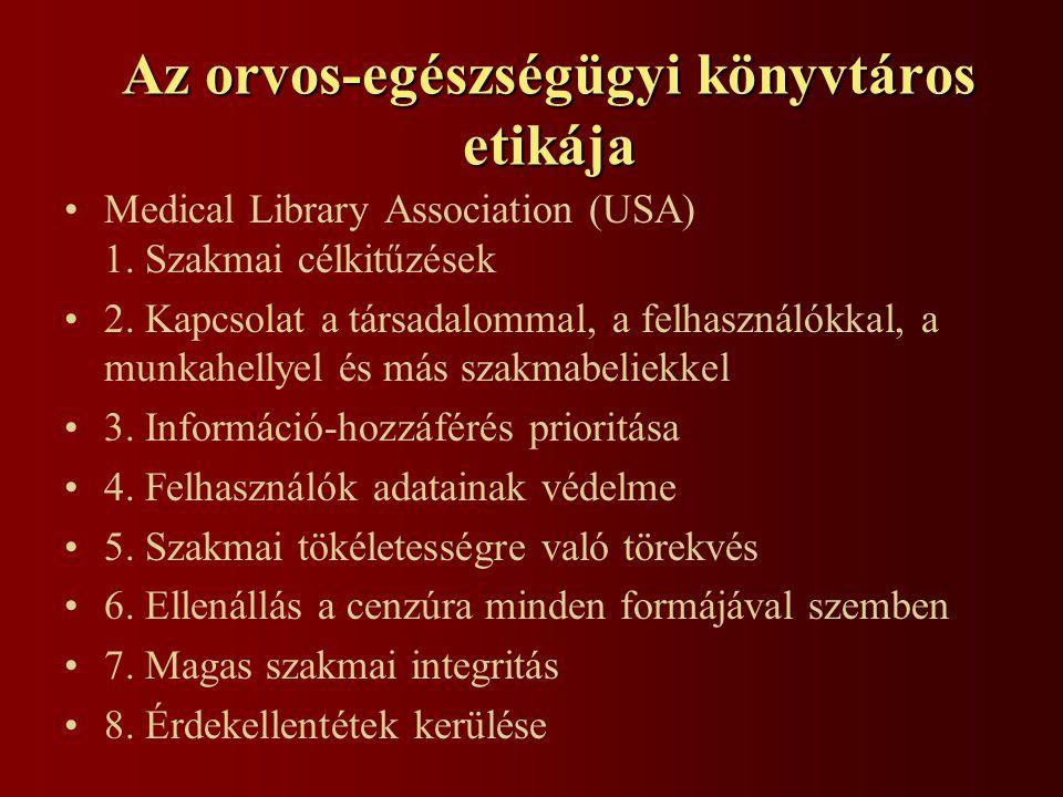 Az orvos-egészségügyi könyvtáros etikája