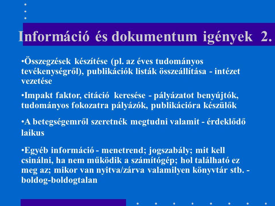 Információ és dokumentum igények 2.