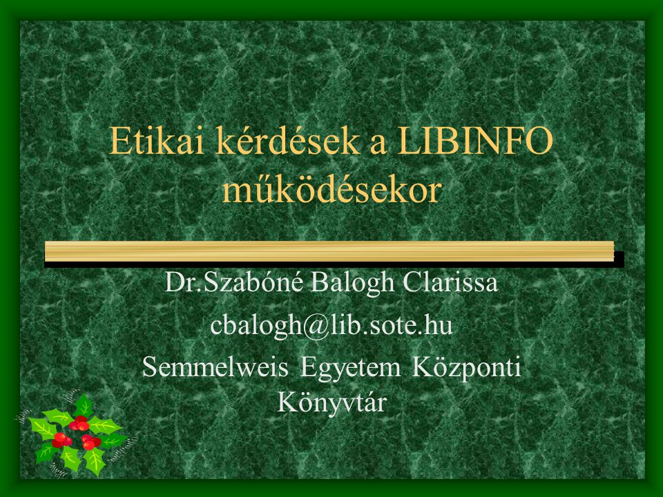 Etikai kérdések a LIBINFO működésekor
