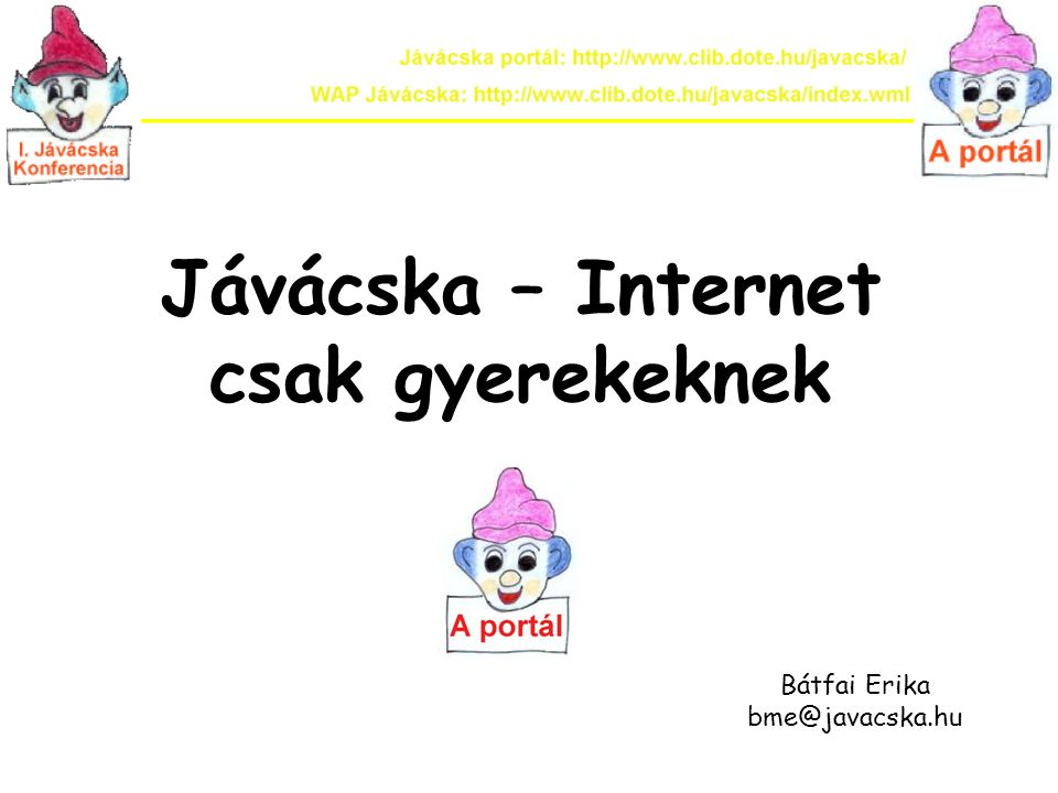 Jávácska – Internet csak gyerekeknek