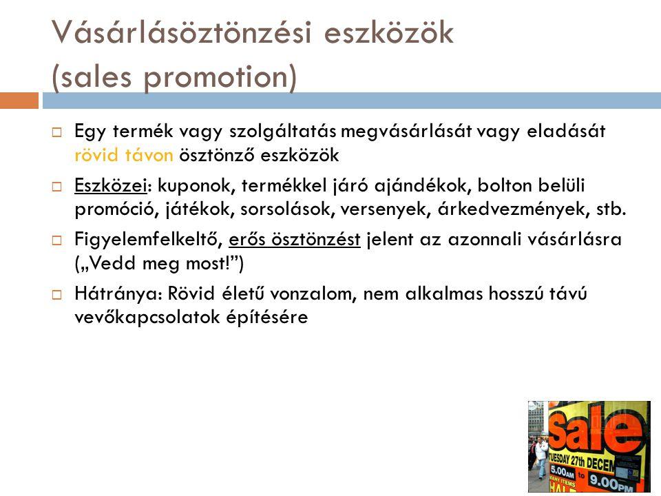 Vásárlásöztönzési eszközök (sales promotion)