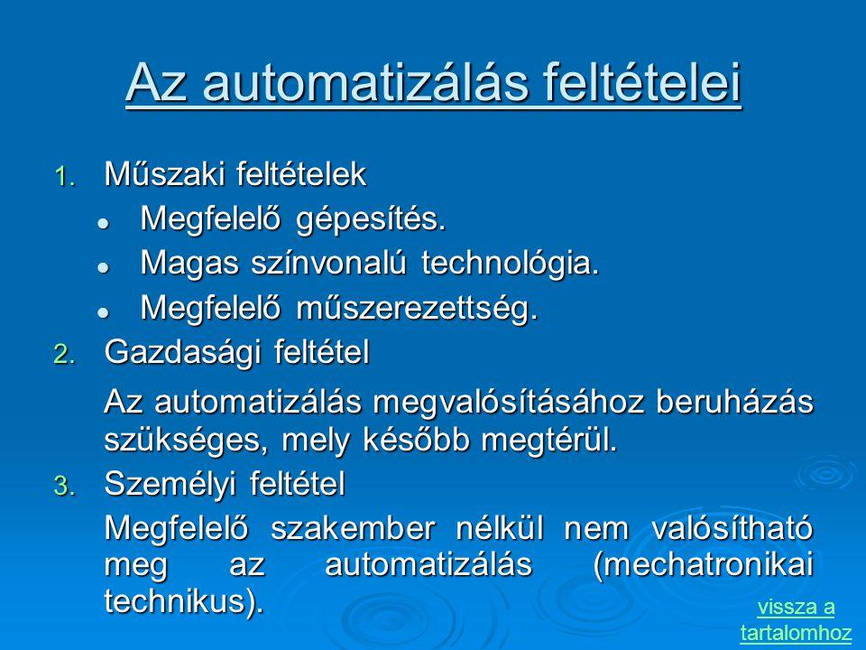 Az automatizálás feltételei