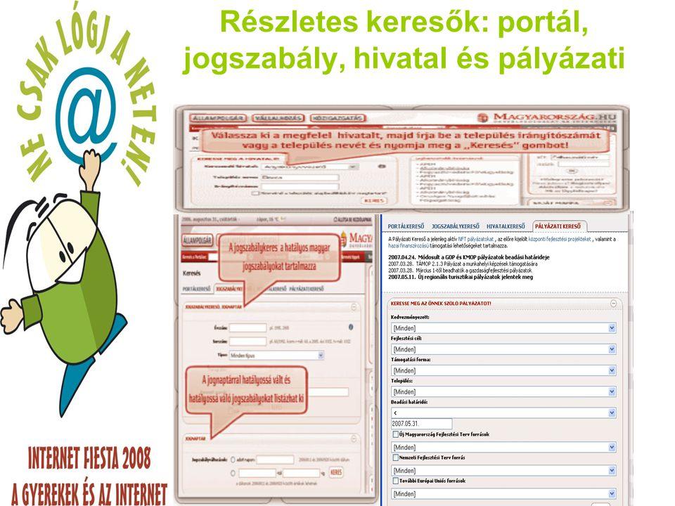 Részletes keresők: portál, jogszabály, hivatal és pályázati
