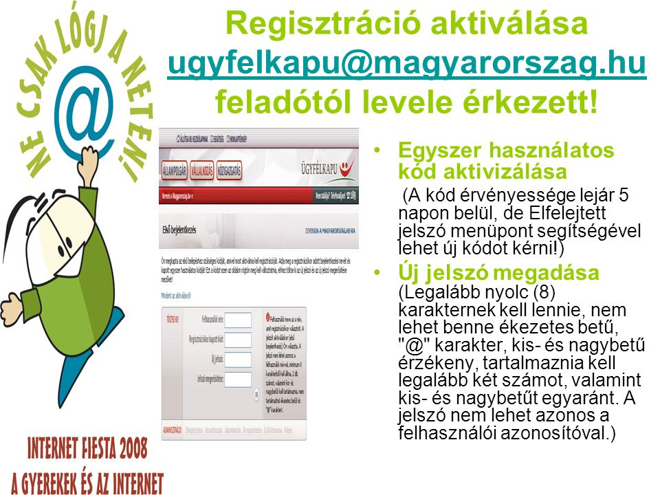 Regisztráció aktiválása ugyfelkapu@magyarorszag