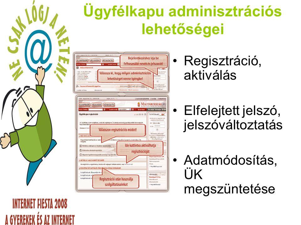 Ügyfélkapu adminisztrációs lehetőségei