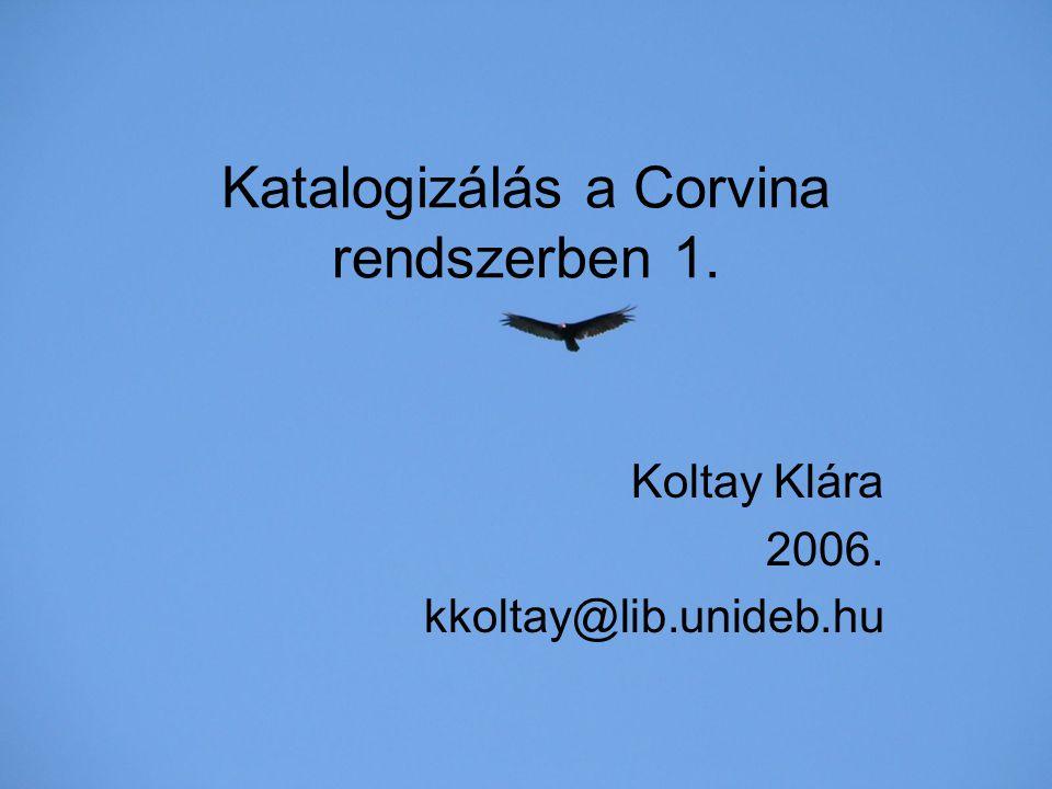 Katalogizálás a Corvina rendszerben 1.