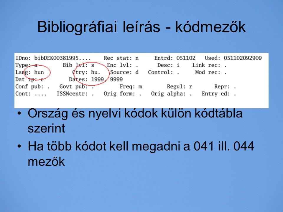 Bibliográfiai leírás - kódmezők